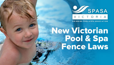 New Victorian Pool Spa Fence Laws Spasa Victoria Swimming Pool
