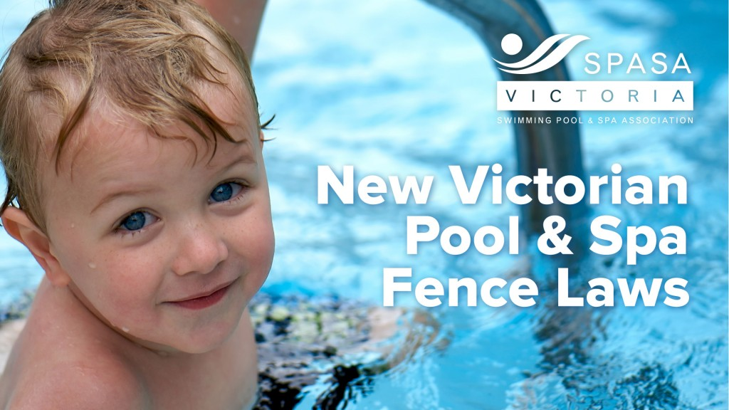 SPASA Victoria - Pool Spa Fence Laws